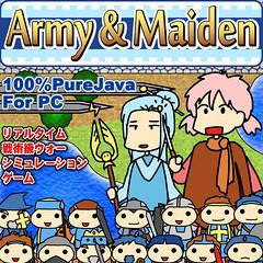 「Army & Maiden」