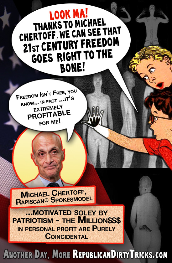Fear Isn't Free – In Fact It's Extremely Profitable for Michael Chertoff