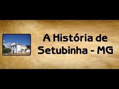 A História de Setubinha - MG (Full HD) (portalminas) Tags: a história de setubinha mg full hd