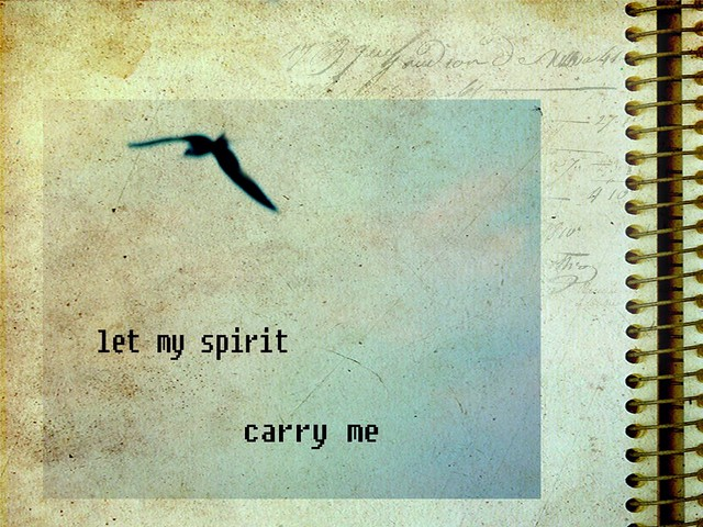 let my spirit carry me
