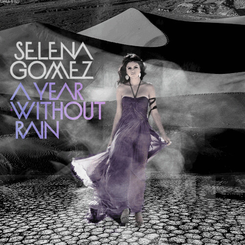 selena gomez year without rain cover. Selena Gomez - A Year Without