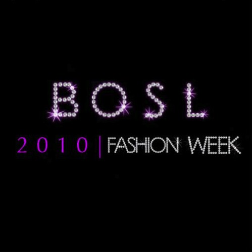 BOSL - Fashion Week 2010