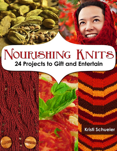 Nourishing Knits: 24 Projects to Gift and Entertain