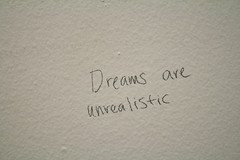 Dreams are unrealistic