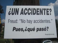 "¿Un accidente? Freud: ""No hay accidentes."" Pues, ¿qué pasó? (sylvar) Tags: atlanta sign georgia haiku fluxprojects roadsidehaiku"