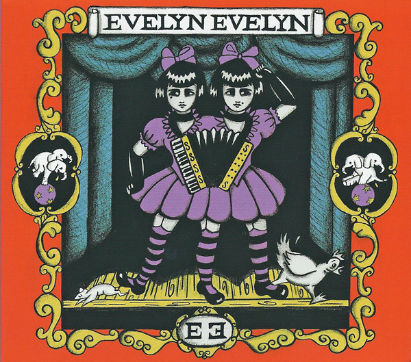 EVELYN EVELYN: Evelyn Evelyn (Eleven Records 2010)