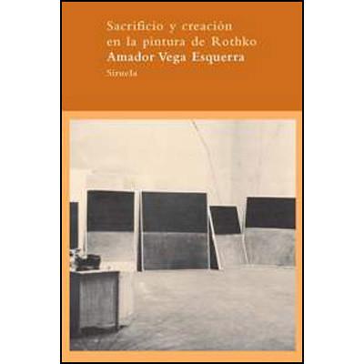 Sacrificio y creación en la pintura de Rothko