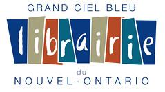 view listing for Grand Ciel Bleu Librairie du Nouvel-Ontario
