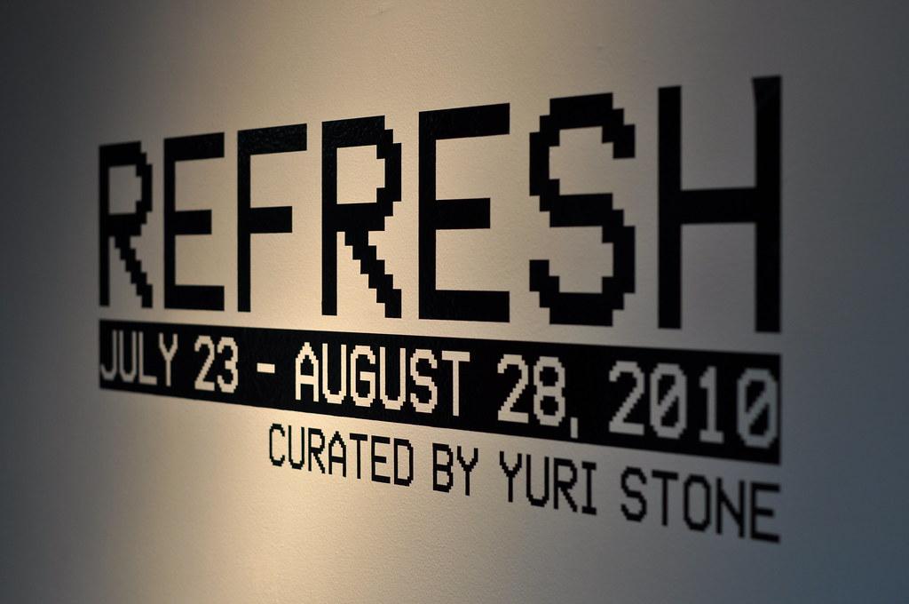 Refresh @ Axiom Gallery