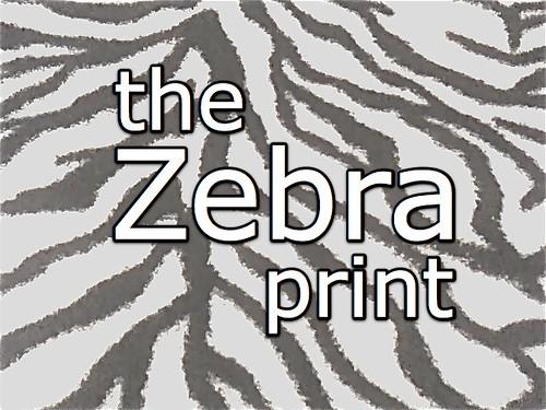 the Zebra print