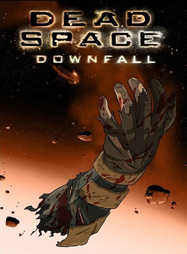 Tom Fury » Dead Space: Downfall (2008)