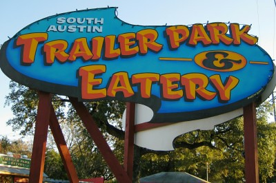 Sign for South Austin Trailer Park and Eatery