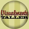 tallerVISUALMENTE