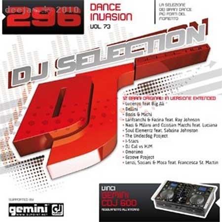 VA - Dj Selection 296 - Dance Invasion Part 73 [2010]