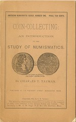 Coin-Collecting: An Introduction to the Study of Numismatics