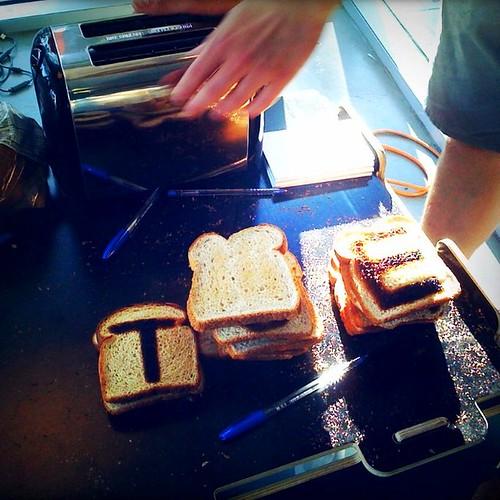 Life: Toasty