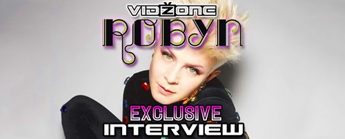Exclusive Interivew - Robyn