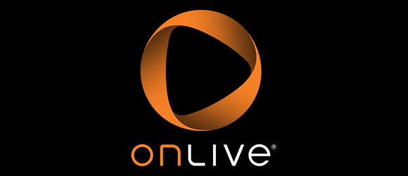 OnLive and Its Games in The Cloud Will Arrive in Autumn in Europe