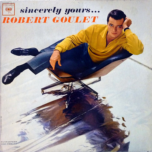 Robert Goulet - sincerely yours...