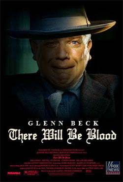 Glenn Beck: There Will Be Blood