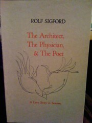 The Architect, The Physician, & The Poet, Rolf Sigford