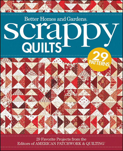 Better Homes & Gardens Scrappy Quilts by Wiley Craft