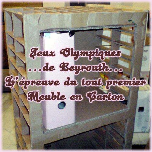 J.O. de Beyrouth... l'épreuve du 1er meuble en carton ;)