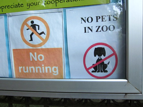 No running. No Pets in Zoo.