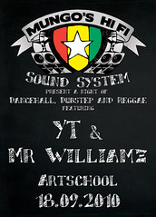 Mungo's Hi Fi meet YT and Mr Williamz (Mungo's Hi Fi) Tags: flyer