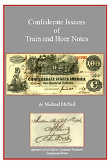 McNeal Confederate Issues of Train and Hoer Notes