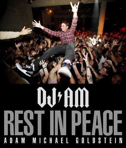 Dj_AM_RIP_Adam_Michael_Goldstein
