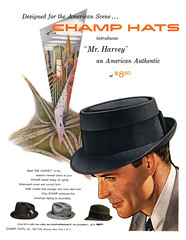 1957 Champ Hats introduces Mr. Harvey (Tom Simpson) Tags: 1957 1950s vintage hat champhats mrharvey fashion mensfashion 1950sfashion ad ads advertising advertisement vintagead vintageads