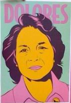 Dolores Huerta poster