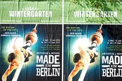 Made in Berlin (nickcoates74) Tags: berlin germany poster plakate wintergarten madeinberlin