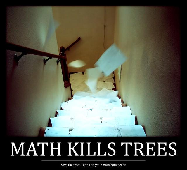 מתמטיקה הורגת עצים