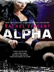 October 1st 2010 by Mira   Alpha (Shifters #6) by Rachel Vincent