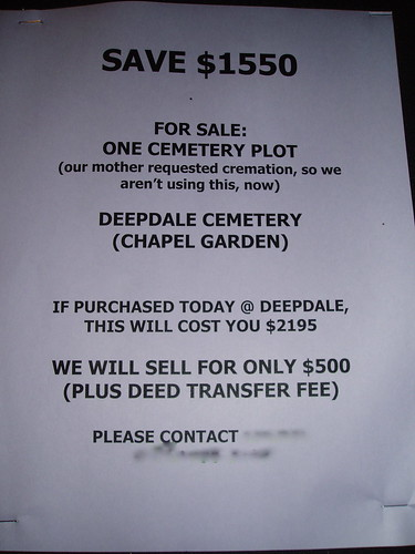 SAVE $1550 For Sale: One Cemetery Plot (our mother requested cremation, so we aren't using this, now) Deepdale Cemetery (Chapel Garden) If purchased today @ Deepdale, this will cost you $2195 WE WILL SELL FOR ONLY $500 (PLUS DEED TRANSFER FEE) Please Contact [redacted]