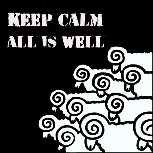 Keep calm, all is well
