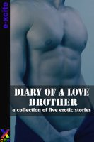 Diary of a love brother