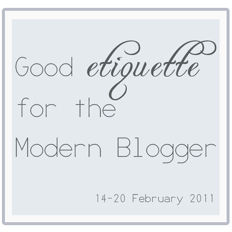 Good etiquette for the modern blogger week