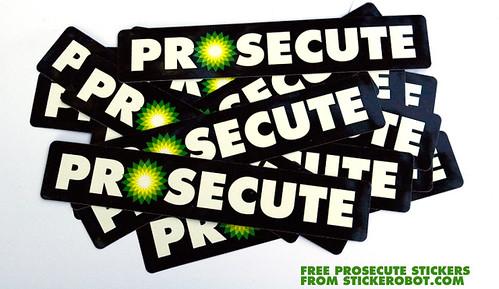 FREE PROSECUTE BP STICKERS