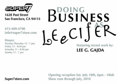 DBA Show Leecifer @ Super 7 July 10th