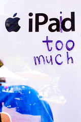 """iPaid too much"" (modenadude) Tags: sanfrancisco 3 money apple public 35mm canon truth dumb ad billboard advertisement adobe crap stupid embarcadero vandalism bayarea ferrybuilding cupertino f2 norcal marketstreet expensive amen dollars lightroom toomuch idiotic ameen wasteofmoney ipad embarcaderoplaza 550d applesucks t2i idontthinkthatsfisinnorcalbutwhatdoiknow ipaidtoomuch"
