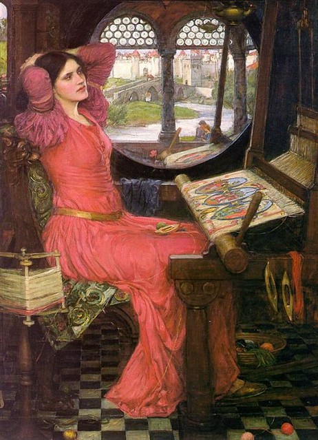 """I am half sick of shadows,"" said The Lady of Shalott."