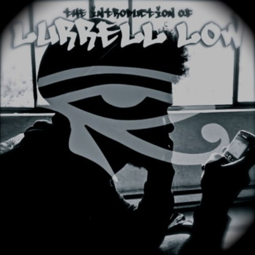Lurrell Low - The Introduction of Lurrell Low
