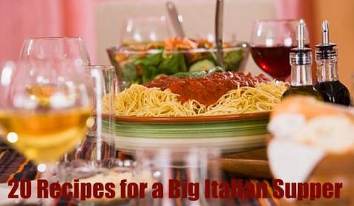 20 Recipes for a Big Italian Supper