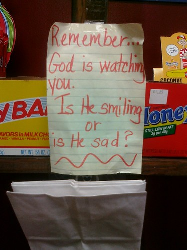 Remember...God is watching you. Is He smiling or is He sad?