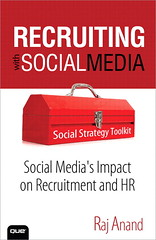Recruiting with Social Media by Raj Anand