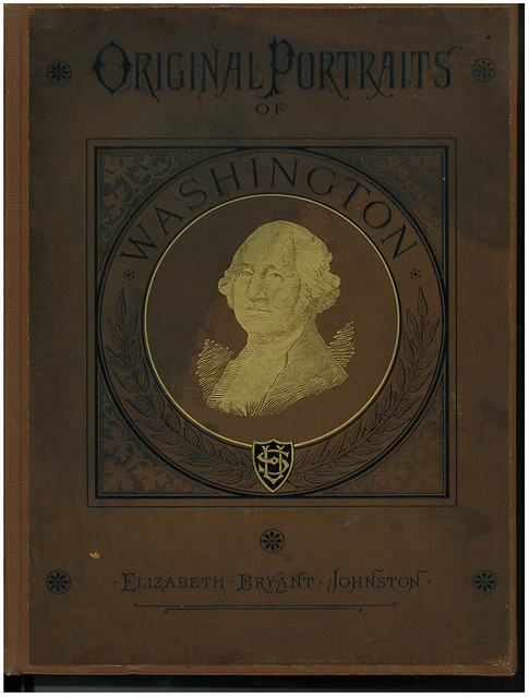 Original Portraits of Washington, Including Statues, Monuments, and Medals