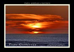 """CADIZ, ANDALUZA Y MARINERA (9) Atardecer en la playa (CODIGO DE LUZ """"El Fotgrafo"""") Tags: sol atardecer mar andalucia nubes puestadesol cdiz ocaso gades solymar nwm celaje tacitadeplata pepegutirrez cdigodeluz pgutirrez cdizandaluzaymarinera"""